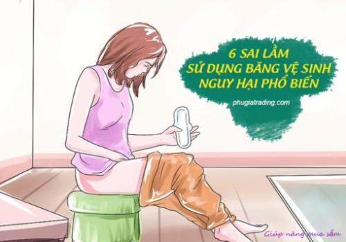 6 sai lầm sử dụng băng vệ sinh nguy hại - hệ lụy khi sử dụng băng vệ sinh sai cách
